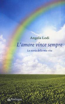 Grandtoureventi.it L' amore vince sempre. La storia della mia vita Image