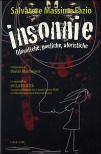 Insonnie. Filosofiche poetiche aforistiche - Salvatore M. Fazio - copertina
