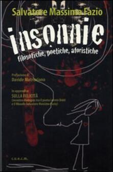 Insonnie. Filosofiche poetiche aforistiche - Salvatore Massimo Fazio - copertina