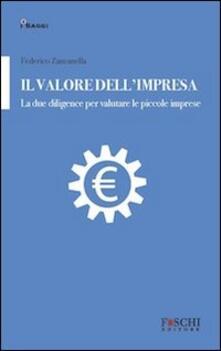 Il valore dellimpresa. La due diligence per valutare le piccole imprese.pdf
