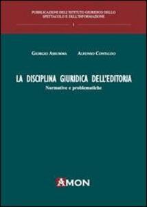La disciplina giuridica dell'editoria. Normative e problematiche