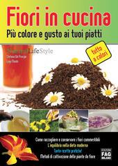 Fiori in cucina più colore e gusto ai tuoi piatti