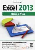 Libro Microsoft Excel 2013. Macro e VBA Alessandra Salvaggio