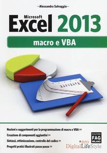 Tegliowinterrun.it Microsoft Excel 2013. Macro e VBA Image