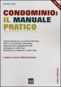 Condominio. Il manuale pratico