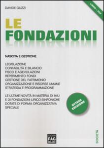 Le fondazioni. Nascita e gestione