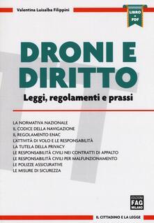 Droni e diritto. Leggi, regolamento e prassi. Con aggiornamento online.pdf