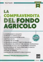 La compravendita del fondo agricolo. Con Contenuto digitale per download e accesso on line
