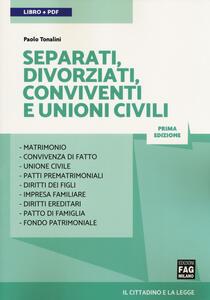Separati, divorziati, conviventi e unioni civili. Con Contenuto digitale (fornito elettronicamente)