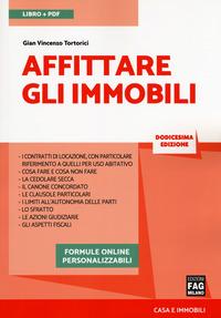 Affittare gli immobili. Con aggiornamenti online. Con e-book - Tortorici Gian Vincenzo - wuz.it
