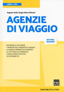 Agenzie di viaggio - Augusto Galli,Sergio Mario Ghisoni - copertina