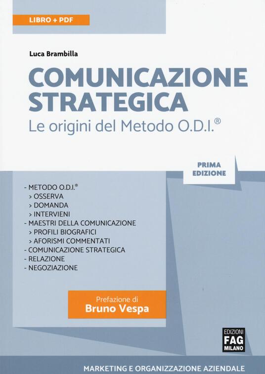 Comunicazione strategica. Le origini del Metodo O.D.I. Con Contenuto digitale (fornito elettronicamente) - Luca Brambilla - copertina