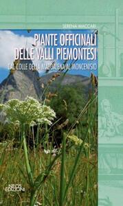 Piante officinali delle valli piemontesi. Dal colle della Maddalena al Moncenisio