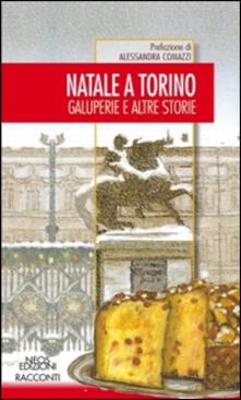 Vastese1902.it Natale a Torino. Galuperie e altre storie Image