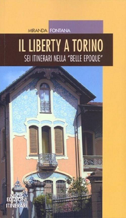 Il liberty a Torino. Sei it...