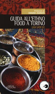 Guida allethno food a Torino. Luoghi, sapori, voci.pdf