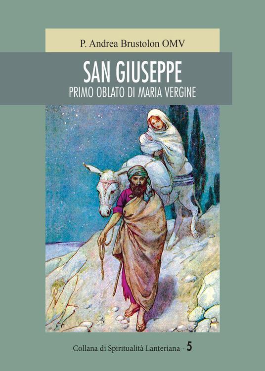 San Giuseppe. Primo oblato di Maria Vergine - Andrea Brustolon - copertina