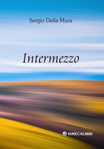 Intermezzo - Sergio Della Mura - copertina