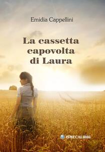 La cassetta capovolta di Laura - Emidia Cappellini - copertina