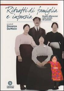 Ritratti di famiglia e infanzia. Modelli differenziali nella società del passato