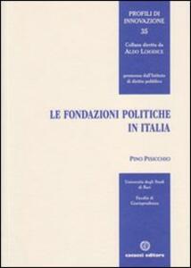 Le fondazioni politiche in Italia