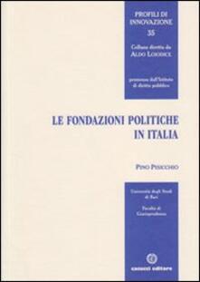 Le fondazioni politiche in Italia - Pino Pisicchio - copertina