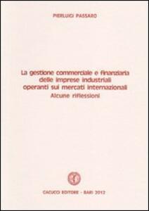 La gestione commerciale e finanziaria delle imprese industriali operanti sui mercati internazionali