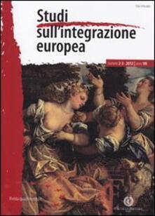Osteriacasadimare.it Studi sull'integrazione europea (2012) vol. 2-3 Image