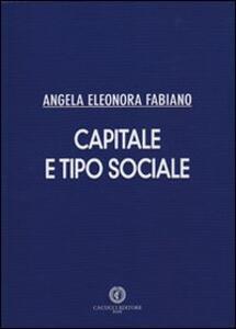 Capitale e tipo sociale