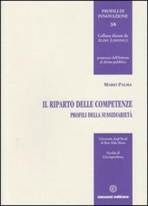 Il riparto delle competenze. Profili sulla sussidiarietà