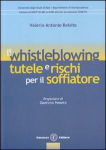 Il whistleblowing. Tutele e rischi per il soffiatore