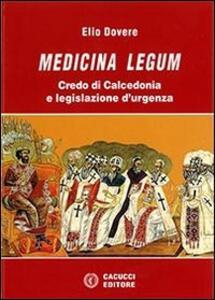 Medicina legum. Credo di Calcedonia e legislazione d'urgenza