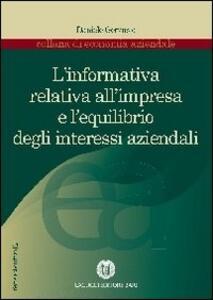 L' informativa relativa all'impresa e l'equilibrio degli interessi aziendali