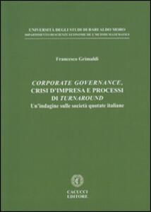 Corporate governance, crisi d'impresa e processi di turnaround. Un'indagine sulle società quotate italiane