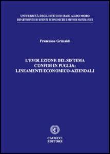 L' evoluzione del sistema confidi in Puglia. Lineamenti economico-aziendali