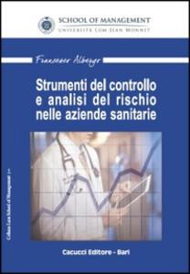 Strumenti del controllo e analisi del rischio nelle aziende sanitarie