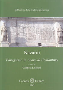Nazario. Panegirico in onore di Costantino
