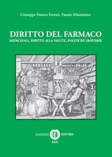 Diritto del farmaco. Medicinali, diritto alla salute, politiche sanitarie.pdf