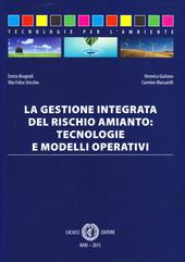 La gestione integrata del rischio amianto. Tecnologie e modelli operativi