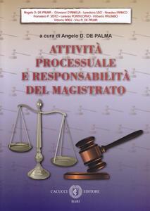 Attività processuale e responsabilità del magistrato