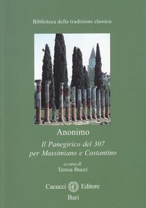 Il panegirico del 307 per Massimiano e Costantino