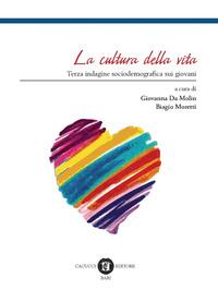 La La cultura ella vita. Terza indagine sociodemografica sui giovani - Da Molin Giovanna Moretti Biagio - wuz.it