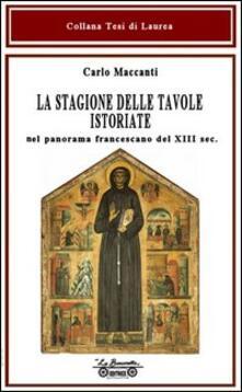Grandtoureventi.it La stagione delle tavole istoriate. Nel panorama francescano del XIII sec. Image