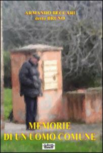 Memorie di un uomo comune