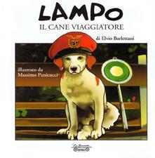 Filippodegasperi.it Lampo il cane viaggiatore. Ediz. illustrata Image