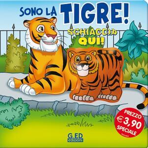 Sono la tigre! Schiaccia qui