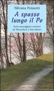 Lpgcsostenible.es A spasso lungo il Po. Sette passeggiate torinesi da Moncalieri a San Mauro Image