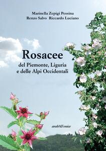 Rosacee del Piemonte. Liguria e delle Alpi Occidentali