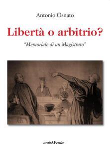Voluntariadobaleares2014.es Libertà o arbitrio. «Memoriale di un magistrato» Image