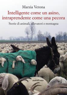 Milanospringparade.it Intelligente come un asino, intraprendente come una pecora. Storie di animali, allevatori e montagna Image